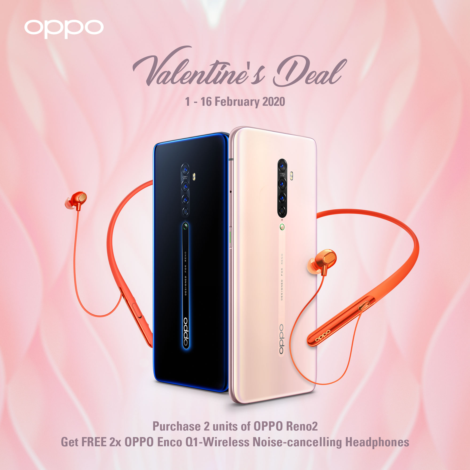 Valentine's Day deal: Buy two OPPO Reno2 phones, get two OPPO ENCO Q1 headphones for free! 1