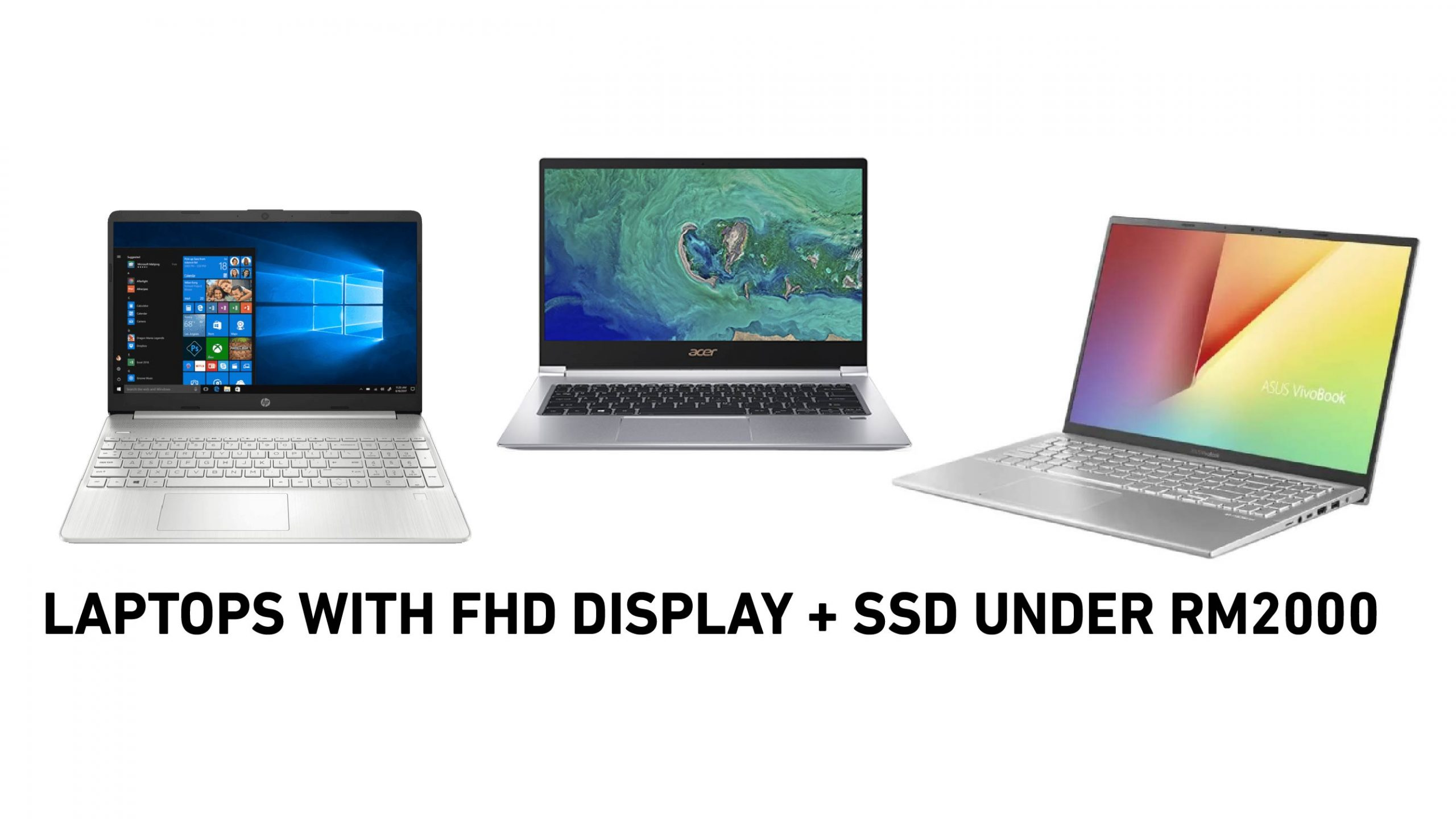 Best Laptops With Full Hd Display And Ssd For Under Rm2000 In 2020 Klgadgetguy