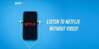 Netflix, audio-only mode