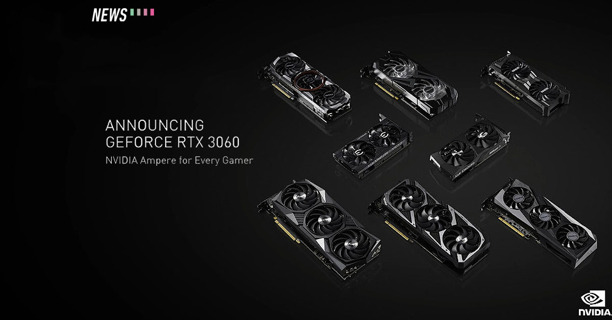 Nvidia GeForce RTX 3060 Announced