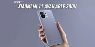 xiaomi mi 11 available soon